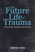 The Future Life of Trauma Cover