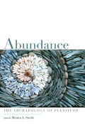 Abundance: The Archaeology of Plenitude