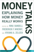 Money Talks: Explaining How Money Really Works