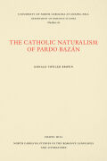 The Catholic Naturalism of Pardo Bazán