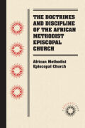 The Doctrines and Discipline of the African Methodist Episcopal Church cover