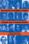Politics of Women's Studies: Testimony from the Founding Mothers