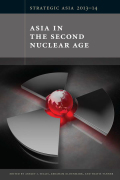 Strategic Asia 2013–14: Asia in the Second Nuclear Age