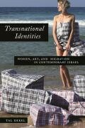 Transnational Identities: Women, Art, and Migration in Contemporary Israel