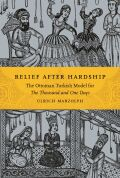 Relief after Hardship: The Ottoman Turkish Model for The Thousand and One Days