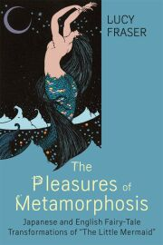The Pleasures of Metamorphosis