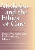 Medicine and the Ethics of Care