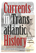 Currents in Transatlantic History: Encounters, Commodities, Identities