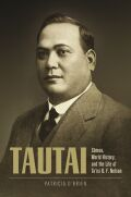 Tautai: Sāmoa, World History, and the Life of Ta'isi O. F. Nelson