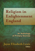 Religion in Enlightenment England: An Anthology of Primary Sources