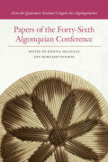 Papers of the Forty-Sixth Algonquian Conference