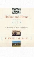 Hollow and Home: A History of Self and Place