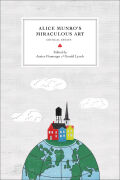 Alice Munro's Miraculous Art Cover
