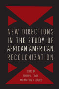 New Directions in the Study of African-American Recolonization