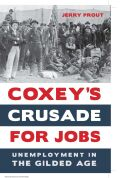 Coxey's Crusade for Jobs Cover