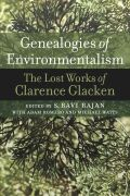 Genealogies of Environmentalism: The Lost Works of Clarence Glacken