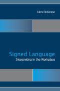 Sign Language Interpreting in the Workplace