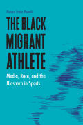 The Black Migrant Athlete cover