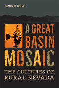 A Great Basin Mosaic: The Culture of Rural Nevada