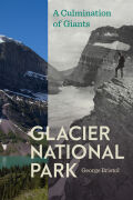 Glacier National Park: Culmination of Giants