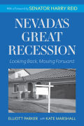 Nevada's Great Recession: Looking Back, Moving Forward