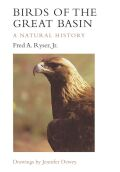 Birds of the Great Basin: A Natural History
