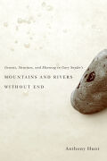 Genesis, Structure, and Meaning in Gary Snyder's Mountains and Rivers Without End Cover