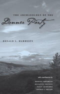 The Archaeology Of The Donner Party Cover