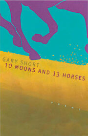 10 Moons And 13 Horses