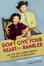 Don't Give Your Heart to a Rambler