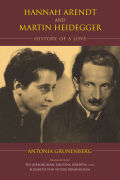 Hannah Arendt and Martin Heidegger: History of a Love