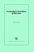 Lermontov's Narratives of Heroism