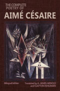 The Complete Poetry of Aimé Césaire: Bilingual Edition