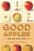Good Apples: Behind Every Bite