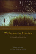 Wilderness in America: Philosophical Writings