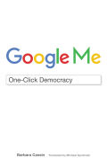 Google Me: One-Click Democracy