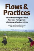 Flows and Practices: The Politics of Integrated Water Resources Management in Eastern and Southern Africa