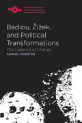 Badiou, Zizek, and Political Transformations Cover