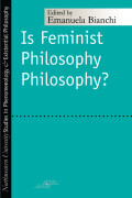 Is Feminist Philosophy Philosophy? Cover