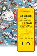 Excess and Masculinity in Asian Cultural Productions cover