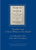 """Paradise Lost: A Poem Written in Ten Books"": An Authoritative Text of the 1667 First Edition"