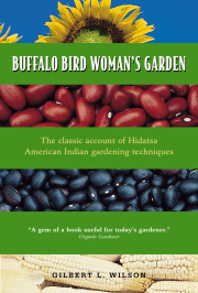 Buffalo Bird Woman's Garden