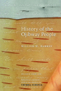History of the Ojibway People, Second Edition