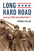 Long Hard Road: American POWs During World War II