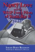 Nancy Love and the WASP Ferry Pilots of World War II Cover