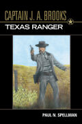 Captain J. A. Brooks, Texas Ranger Cover