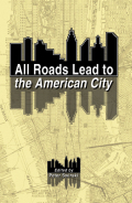 All Roads Lead to the American City Cover