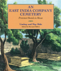 An East India Company Cemetery: Protestant Burials in Macao