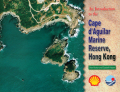 An Introduction to the Cape d'Aguilar Marine Reserve, Hong Kong cover