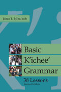 Basic Kichee Grammar: 38 Lessons, Revised 9781607323891